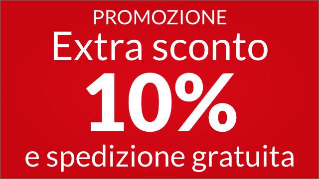 Extra sconto 10% e spedizione gratuita